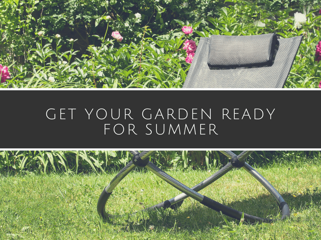 8 Effective Tips for Getting your Garden Summer Ready
